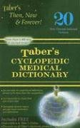 Taber's Cyclopedic Medical Dictionary (Taber's Cyclopedic Medical Dictionary (Non-Indexed Version))