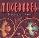 Mocedades - Suave Luz - Zortam Music