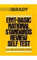 EMT Basic National Standards Review Self Test