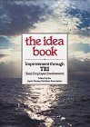 img - for The Idea Book: Improvement Through Tei/Total Employee Involvement by Association, Japan Human Relations (1988) Hardcover book / textbook / text book