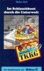 Ein Fall f�r TKKG, Bd.92, Im Schlauchboot durch die Unterwelt