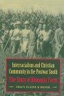 Interracialism-Christian Cmty: Story of Koinonia Farm
