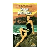 Pagan Love Song [VHS] ~ Esther Williams
