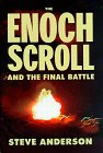 The Enoch Scroll and The Final Battle, STEVE ANDERSON, KEN RICE