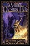 When Darkness Falls (The Obsidian Trilogy, Book 3) (0765302217) by Lackey, Mercedes
