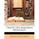 img - for Trait? Des Maladies Mentales (French Edition) [PAPERBACK] [2010] [By B?n?dict Auguste Morel] book / textbook / text book
