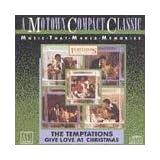 Give Love At Christmas ~ Temptations