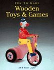 Fun to Make Wooden Toys and Games