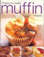 img - for Muffins and Quickbreads, simple recipe ideas for delicious home baking book / textbook / text book