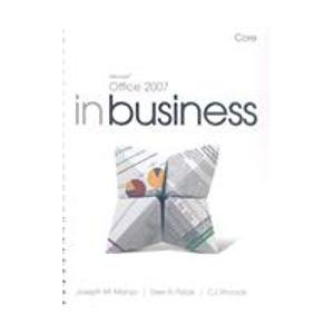 Microsoft Office 2007 in Business: Core