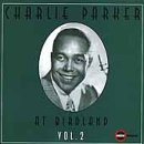 Charlie Parker - At Birdland, Vol. 2 - Zortam Music