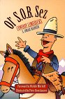 img - for Ol' S.O.B. Sez: Cowboy Limericks book / textbook / text book