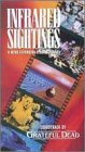 Infrared Sightings [VHS]