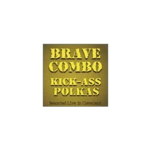 Brave Combo - Mickey Mouse Polka