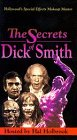 Secrets of Dick Smith [VHS]