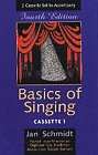 Basics of Singing (Audio Cassette Edition)