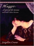 Maggie: A Girl of the Streets and Other Short Fiction (Bantam Classic)