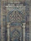 Islamic Art and Architecture, 6501250 (The Yale University Press Pelican Histor)