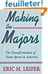 Making the Majors: The Transformation...