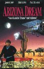 Arizona Dream [VHS]