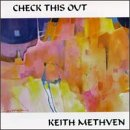 Keith Methven - Check This Out
