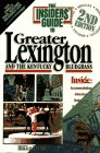 The Insiders' Guide to Greater Lexington and the Kentucky Bulegrass: And the Kentucky Bluegrass (0912367695) by Walter, Jeff