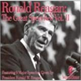 Ronald Reagan: The Great Speeches, Vol. II