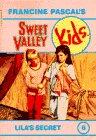 Lila's Secret (Sweet Valley Kids, No. 6)