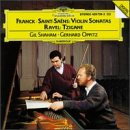Franck / Saint-Saëns: Violin Sonatas / Ravel: Tzigane