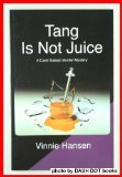 img - for Tang is Not Juice book / textbook / text book