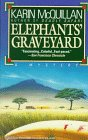 img - for Elephants' Graveyard book / textbook / text book