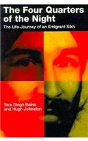The Four Quarters of the Night: The Life-Journey of an Emigrant Sikh (McGill-Queen's Studies in Ethnic History; Series O