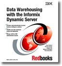 Data Warehousing With the Informix Dy...
