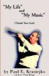My Life and My Music Thank You God (1401074847) by King, Paul
