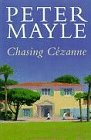 Chasing Cezanne (024113773X) by MAYLE, PETER