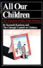 All Our Children: The American Family Under Pressure (0156047004) by Keniston, Kenneth