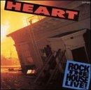 Heart - Rock The House (Live) - Zortam Music