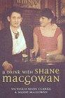 Shane MacGowan A Drink with Shane MacGowan