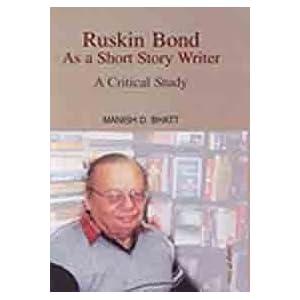Short Essay On Ruskin Bond