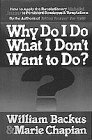 Why Do I Do What I Don't Want to Do? (0871236257) by William D. Backus