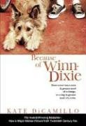 Because of Winn-Dixie (Movie Tie-In), KATE DICAMILLO