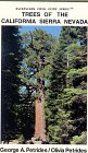 Trees of the California Sierra Nevada: A New and Simple Way to Identify and Enjoy Some of the World's Most Beautiful and Impressive Forest Trees in a ... (Backpacker Field Guide Series , No 1) (0964667401) by Petrides, George A.