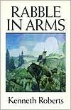Rabble in Arms (0385043775) by Kenneth Lewis Roberts