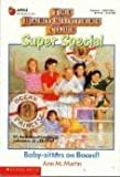 Baby-Sitters on Board! (Baby-Sitters Club Super Special, 1) (0590415883) by Martin, Ann M.