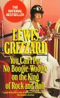 You Can't Put No Boogie-Woogie on the King of Rock and Roll (0345378032) by Grizzard, Lewis