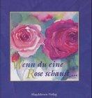 Image de Wenn du eine Rose schaust. ...sag, ich lass sie grüßen!