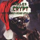 Tales From The Crypt: Have Yourself A Scary Little Christmas