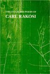 The Collected Poems of Carl Rakosi