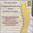 Guitar As Orchestra: Experimental Guitar Series 1