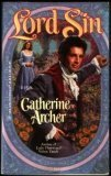 Lord Sin (Harlequin Historical, No 979), CATHERINE ARCHER